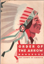 Order of the Arrow Handbook by Boy Scouts of…