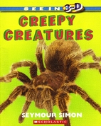 Creepy Creatures by Seymour Simon