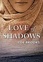Love of Shadows (The Healer's Shadow) by Zoe…