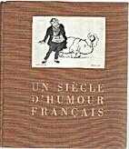 Un siecle d'humour francais by Sternberg /…