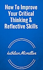 How to improve your critical thinking &…