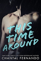 This Time Around (Maybe, #2) by Chantal…