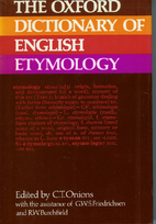 The Oxford Dictionary of English Etymology…