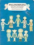 Sing, Children, Sing by Carl S. Miller