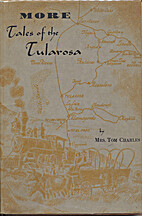 More Tales of the Tularosa by Mrs. Tom…