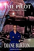 The Pilot (An Outer Rim Novel: Book 1) by…