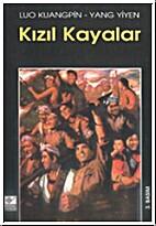 Kızıl Kayalar by Yang Yiyen