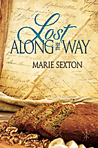 Lost Along the Way by Marie Sexton