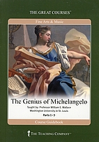 The Genius of Michelangelo by William E.…