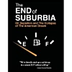 The End of Suburbia by Gregory Greene