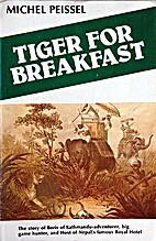 Tiger for breakfast; the story of Boris of…