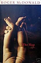 The Slap by Roger McDonald