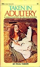 Taken in Adultery by Paul Tabori