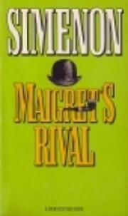 Maigret's rival by Georges Simenon