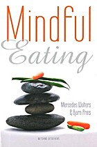 Mindful eating by Mercedes Wolters