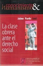 la clase obrera ante el derecho social by…