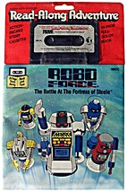 Robo Force: The Battle At The Fortress Of…