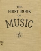 The First Book of Music by Gertrude Norman