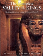 The Complete Valley of the Kings: Tombs and…