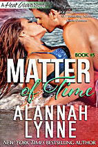 Matter of Time (Heat Wave # 5) by Alannah…