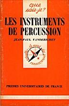 Les Instruments de percussion by Jean-Paul…