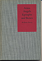 Arms, angels, epitaphs & bones by William…