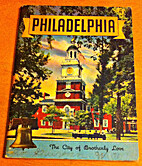 Philadelphia : the city of brotherly love by…