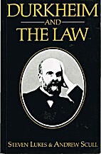 Durkheim and the Law by Steven Lukes