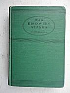 War discovers Alaska by Joseph Driscoll