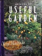 Creating a useful garden by Cheryl Maddocks
