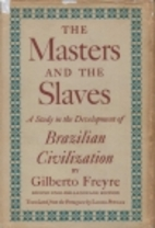 The Masters and the Slaves: A Study in the…