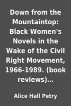 Down from the Mountaintop: Black Women's…