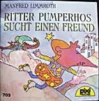Ritter Pumperhos sucht einen Freund PIXI…