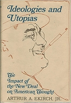Ideologies and Utopias; the impact of the…