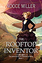 The Rooftop Inventor (The Adventures of…