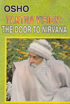 Tantra Vision: The Door to Nirvana by Osho