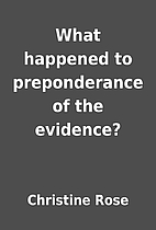 What happened to preponderance of the…