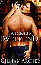 Wicked Weekend (The Pleasure Code) by…