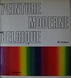 La peinture moderne en Belgique by M. Eemans