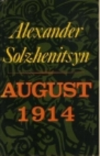 August 1914 by Alexander Solschenizyn