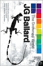 The Drowned World by Jim G. Ballard