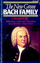 The New Grove Bach Family by Christoph Wolff