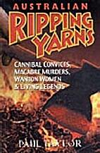 Australian Ripping Yarns: Cannibal Convicts,…