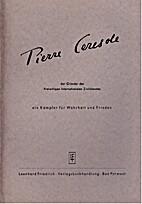 Pierre Ceresole, der Gründer des…