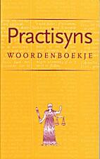 Practisyns woordenboekje by F.L. Kersteman