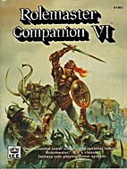 Rolemaster Companion VI by Iron Crown…