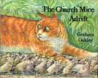 The Church Mice Adrift by Graham Oakley