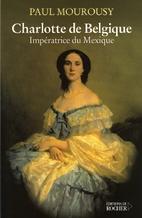 Charlotte de Belgique, Impératrice du…