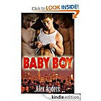 Baby Boy 1: Sacrificed by Alex Anders