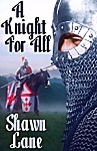 A Knight for All by Shawn Lane